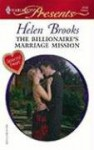 The Billionaire's Marriage Mission - Helen Brooks
