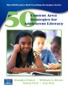 50 Content Area Strategies For Adolescent Literacy - Douglas Fisher, Nancy Frey