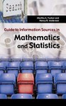 Guide to Information Sources in Mathematics and Statistics - Martha Tucker, Nancy Anderson