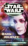 Star Wars: The New Jedi Order: Dark Journey - Elaine Cunningham