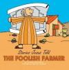 The Foolish Farmer - Carine Mackenzie, Carine Mackenzie