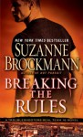 Breaking the Rules (Troubleshooters, #16) - Suzanne Brockmann