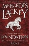 Foundation. Mercedes Lackey - Mercedes Lackey