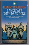 Landscape with Dead Dons - Robert Robinson