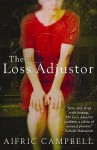 The Loss Adjustor - Aifric Campbell