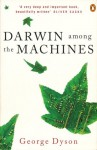 Darwin Among The Machines - George B. Dyson