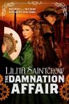 The Damnation Affair (Bannon & Clare) - Lilith Saintcrow