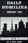 Daily Homilies - S. Joseph Krempa