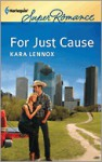For Just Cause - Kara Lennox