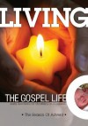 Living The Gospel Life: The Season of Advent - Daily Devotions for Christians On A Mission - Various, Mark Zimmermann, David Mead
