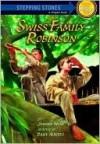 Swiss Family Robinson [Adaptation] - Daisy Alberto, Robert Hunt, Johann David Wyss
