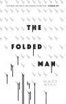 The Folded Man - Matt Hill