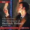 The Adventures of Sherlock Holmes, Vol. II - Clive Merrison, Arthur Conan Doyle