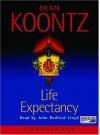 Life Expectancy - John Bedford Lloyd, Dean Koontz