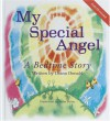 My Special Angel: A Bedtime story which allows children of all ages to drift off to sleep quietly from a place of their own peaceful imagination. - Diana Donald