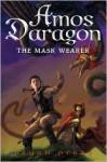Amos Daragon: The Mask Wearer - Bryan Perro, Y. Maudet