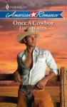 Once a Cowboy (Harlequin American Romance) - Linda Warren