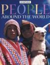 People Around the World - Antony Mason