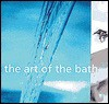 The Art of the Bath - Karl Petzke, Sara Slavin