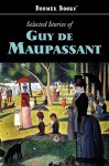 The Selected Stories - Guy de Maupassant