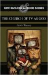 The Church of TV as God - Daniel Vlasaty