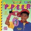 A Puppeteer (I Want to Be Series) - World Book Inc., Ivan Bulloch, Diane James