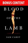 Bonus Content -- BLOOD OF THE LAMB (Sam Cabot's Novels of Secrets) - Sam Cabot, SJ Rozan, Carlos Dews