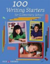 100 Writing Starters for Elementary School - Walch Publishing