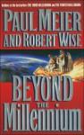 Beyond The Millennium - Paul D. Meier, Robert L. Wise