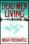 Dead Men Living - Brian Freemantle