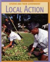 Local Action (Citizens And Their Government) - Frank Muschal