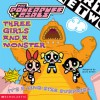 Three Girls and a Monster - Laura Dower, Craig McCracken, Ken Edwards