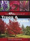 The Hillier Manual Of Trees And Shrubs (Hillier Gardener's Guide) - Hillier Nurseries