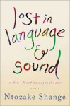 lost in language & sound: or how i found my way to the arts:essays - Ntozake Shange