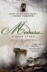 Medusa, A Love Story - Sasha Summers