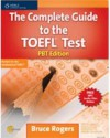 The Complete Guide to the TOEFL Test: PBT Edition - Bruce Rogers