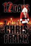 12 Days (Detective Jim Jovian) - Chris Frank, Skip Press
