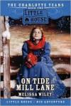 On Tide Mill Lane - Melissa Wiley