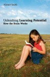 Unleashing Learning Potential: How the Brain Works - Alistair Smith