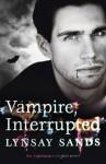 Vampire, Interrupted - Lynsay Sands