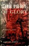 The Price of Glory: Verdum, 1916 - Alistair Horne