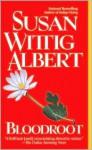 Bloodroot (China Bayles, #10) - Susan Wittig Albert