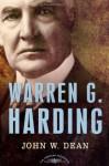 Warren G. Harding - John W. Dean, Arthur M. Schlesinger Jr.