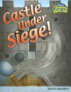 Castle Under Siege!: Simple Machines (Raintree Fusion) - Andrew Solway