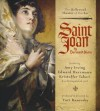 Saint Joan: A Chronicle Play in Six Scenes and an Epilogue - George Bernard Shaw, Amy Herrmann Irving