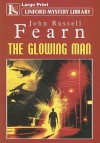 The Glowing Man - John Russell Fearn