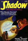"""The Golden Vulture"" and ""Crime, Insured"" (The Shadow Volume 1) - Walter B. Gibson, Lester Dent, Maxwell Grant, Anthony Tollin, Will Murray"