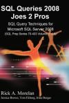 SQL Queries 2008 Joes 2 Pros Volume 2 - Rick Morelan