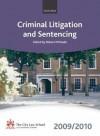 Criminal Litigation and Sentencing 2009-2010: 2009 Edition - Elizabeth Beckerlegge, James Griffiths, Peter Hungerford-Welch, Robert McPeake