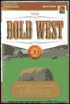 The Bold West, Volume 20 - Tim Champlin, Dan Cushman, Peter Dawson